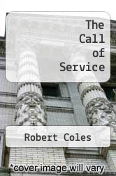 The Call of Service by Robert Coles - ISBN 9780395636473