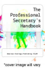 cover of The Professional Secretary`s Handbook (2nd edition)