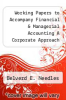 cover of Working Papers to Accompany Financial & Managerial Accounting A Corporate Approach Chapters 1-14, 27, and 28