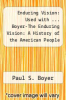 cover of Enduring Vision: Used with ... Boyer-The Enduring Vision: A History of the American People (4th edition)