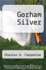 cover of Gorham Silver
