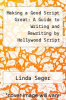 cover of Making a Good Script Great: A Guide to Writing and Rewriting by Hollywood Script Consultant