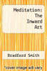 cover of Meditation: The Inward Art