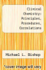 cover of Clinical Chemistry: Principles, Procedures, Correlations