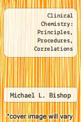 Cover of Clinical Chemistry: Principles, Procedures, Correlations EDITIONDESC (ISBN 978-0397506620)