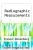 cover of Radiographic Measurements