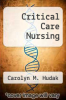 cover of Critical Care Nursing (2nd edition)