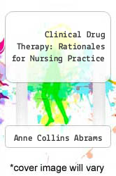 Cover of Clinical Drug Therapy: Rationales for Nursing Practice EDITIONDESC (ISBN 978-0397543366)