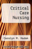 cover of Critical Care Nursing (3rd edition)