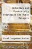 cover of Retention and Productivity Strategies for Nurse Managers