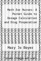 Cover of Math for Nurses: A Pocket Guide to Dosage Calculation and Drug Preparation 2 (ISBN 978-0397548286)