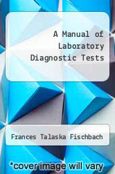 Cover of A Manual of Laboratory Diagnostic Tests 4 (ISBN 978-0397548316)