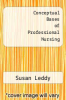 cover of Conceptual Bases of Professional Nursing (3rd edition)