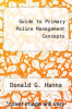 cover of Guide to Primary Police Management Concepts