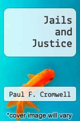 Cover of Jails and Justice EDITIONDESC (ISBN 978-0398031459)