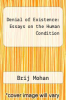 cover of Denial of Existence: Essays on the Human Condition