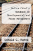 cover of Police Chief`s Handbook on Developmental and Power Management