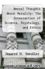 cover of Amoral Thoughts About Morality : The Intersection of Science, Psychology, and Ethics