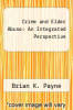 cover of Crime and Elder Abuse: An Integrated Perspective (3rd edition)