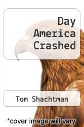 Day America Crashed by Tom Shachtman - ISBN 9780399116131