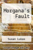 cover of Morgana`s Fault
