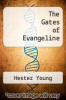 cover of The Gates of Evangeline
