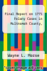 cover of Final Report on 1771 Felony Cases in Multnomah County,