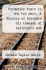cover of Formative Years in the Far West: A History of Standard Oil Company of California and Predecessors Through 1919