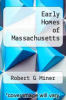 cover of Early Homes of Massachusetts