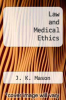 cover of Law and Medical Ethics (4th edition)