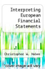 cover of Interpreting European Financial Statements (2nd edition)