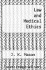 cover of Law and Medical Ethics (3rd edition)