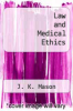 cover of Law and Medical Ethics (2nd edition)