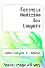 cover of Forensic Medicine for Lawyers (2nd edition)