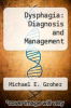 cover of Dysphagia: Diagnosis and Management