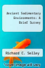 cover of Ancient Sedimentary Environments : A Brief Survey