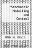 cover of Stochastic Modelling and Control