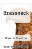 cover of Brassneck