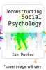 cover of Deconstructing Social Psychology