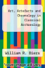 cover of Art, Artefacts and Chronology in Classical Archaeology