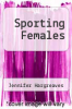 cover of Sporting Females