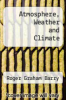 cover of Atmosphere, Weather and Climate (6th edition)