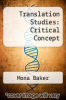 cover of Translation Studies: Critical Concept (1st edition)