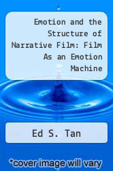 Cover of Emotion and the Structure of Narrative Film : Film As an Emotion Machine EDITIONDESC (ISBN 978-0415515603)