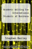 cover of Academic Writing for International Students of Business (1st edition)