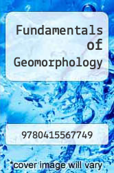 Cover of Fundamentals of Geomorphology 3 (ISBN 978-0415567749)
