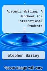 Academic Writing: A Handbook for International Students by Stephen Bailey - ISBN 9780415595803