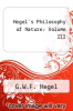 cover of Hegel`s Philosophy of Nature: Volume III