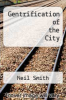 cover of Gentrification of the City (1st edition)