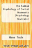cover of The Social Psychology of Social Movements (Psychology Revivals)